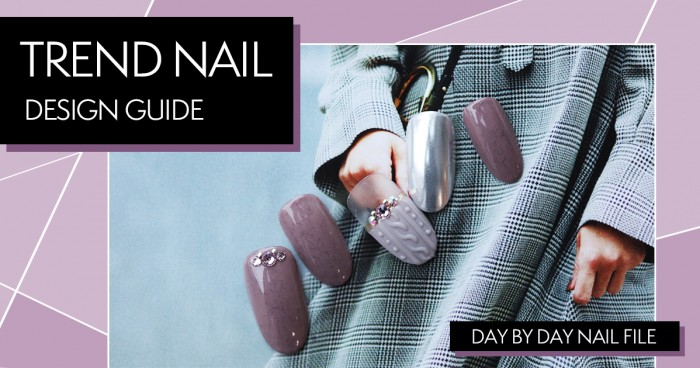TREND NAIL DESIGN GUIDE